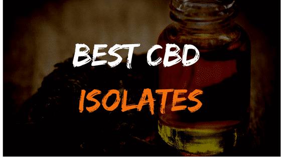 BEST CBD isolates