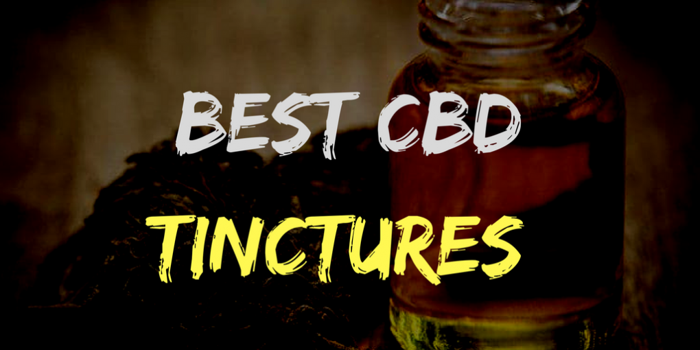 Best CBD oil tinctures and reviews.
