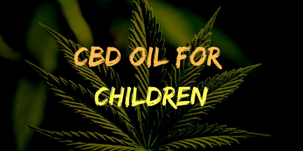 CBD oil for Children